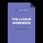 The 1-Hour Workweek