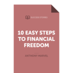 10 Easy Steps to Financial Freedom